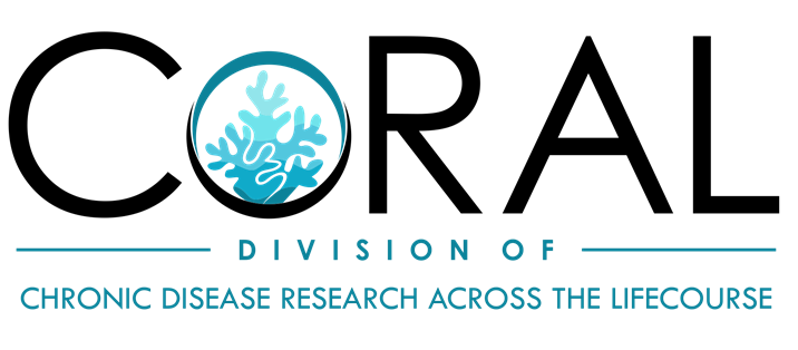 CoRAL Division of Chronic Disease Research Across the Lifecourse